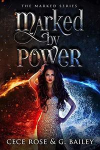Marked By Power: An Reverse Harem Academy Novel