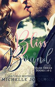 Bliss Bound: Bliss Series Books 1 & 2 boxed set