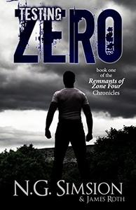 Testing Zero: a dystopian post-apocalyptic science fiction series