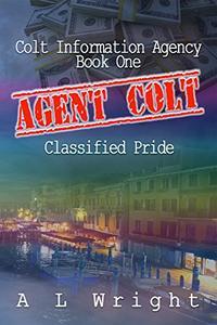 Agent Colt: Classified Pride
