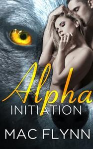 Alpha Initiation: Alpha Blood #1