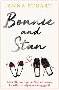 Bonnie and Stan: A gorgeous, emotional love story