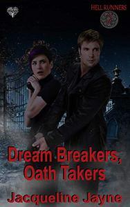Dream Breakers, Oath Takers