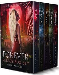 A Forever Series Box Set: A Paranormal Reverse Harem: Book 6-10
