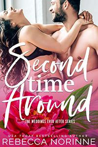 Second Time Around: A Standalone Second Chance Romance