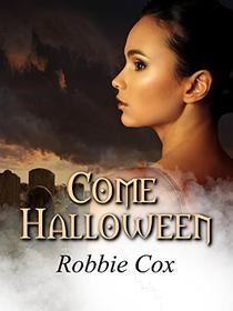 Come Halloween: A Paranormal Love Story