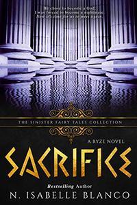 Sacrifice: A Dark Retelling