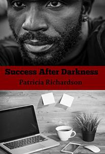 Success After Darkness