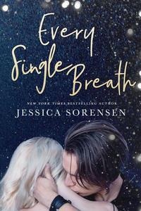Every Single Breath