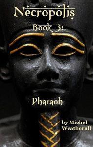 Necropolis: Pharoah