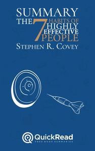 "Summary of ""The 7 Habits of Highly Effective People"" by Stephen R. Covey"