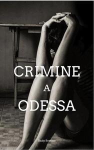 Crimine a Odessa