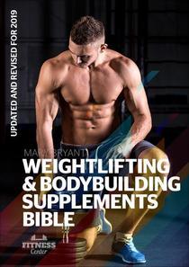 Weightlifting & Bodybuilding Supplements Bible