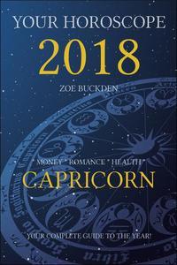 Your Horoscope 2018: Capricorn