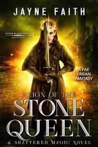 Reign of the Stone Queen