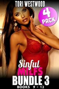 Sinful MILFs Bundle 3 – Books 9 - 12 (Breeding Erotica Age Gap Erotica MILF Erotica Virgin Erotica Collection)