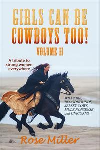 Girls Can be Cowboys Too! Volume II