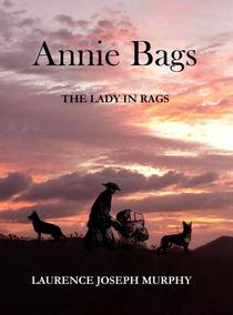 Annie Bags - The Lady in Rags