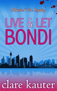 Live and Let Bondi