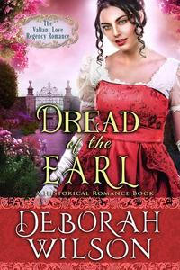 Dread of The Earl (The Valiant Love Regency Romance #6) (A Historical Romance Book)