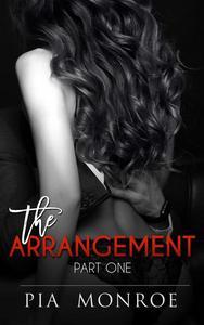 The Arrangement (Part One)