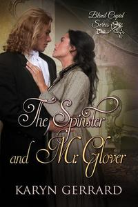 The Spinster and Mr. Glover (The Revised Edition)
