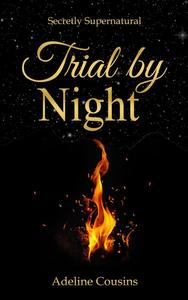 Trial by Night