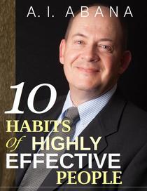 Ten Habits of Highly Effective People