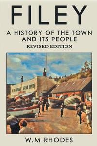 Filey a History of the Town and Its People.