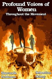 Profound Voices of Women Throughout the Movement
