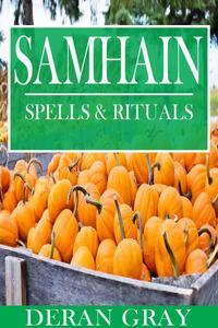Samhain Spells and Rituals