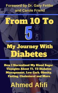 From 10 To 5, My Journey With Diabetes