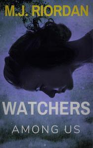 Watchers Among Us