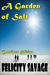 A Garden of Salt Omnibus Edition