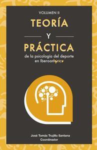 Teoría y práctica de la de la psicología del deporte en Iberoamérica
