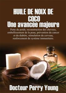 HUILE DE NOIX DE COCO : Une avancée majeure