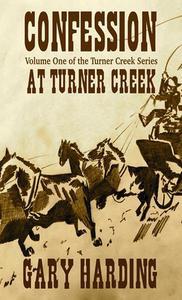 Confession at Turner Creek