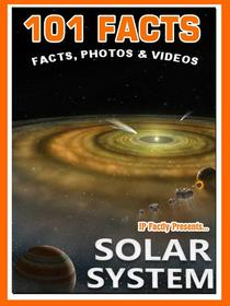 101 Facts… Solar System