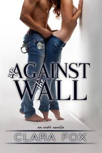 Up Against the Wall