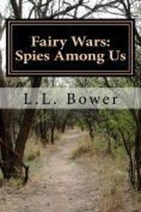 Fairy Wars: Spies Among Us