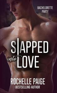 Slapped Into Love