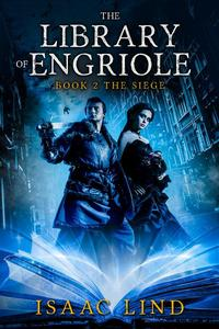 The Library of Engriole Book 2: The Siege