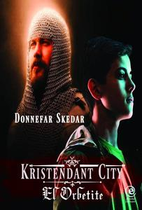 Kristendant City - El Orbetite