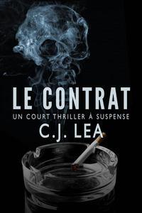 Le Contrat - Un court thriller à suspense