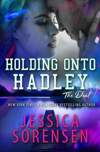 Holding onto Hadley: The Deal