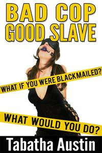 Bad Cop / Good Slave