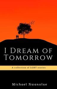 I Dream of Tomorrow