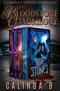 The Bloodstone Quadrilogy: A Complete Fantasy Anthology