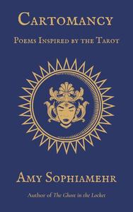 Cartomancy: Poems Inspired by the Tarot
