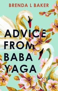 Advice from Baba Yaga